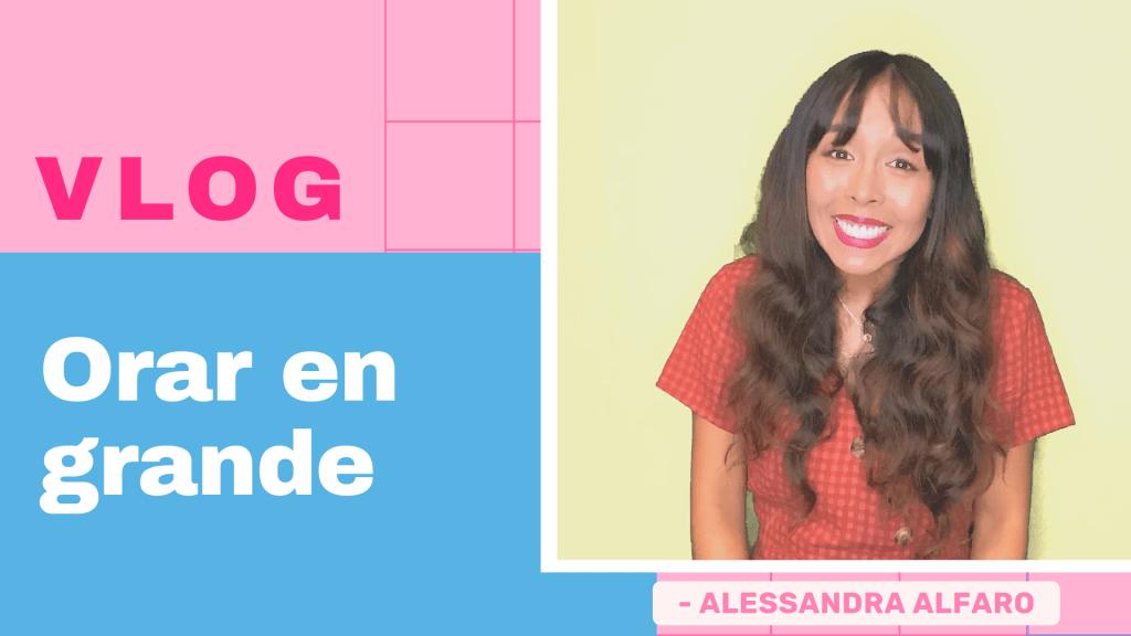 Thumbnail-Vlog-Alessandra-Alfaro